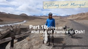 On our way to Kathmandu part 10 (The Pamirs! )