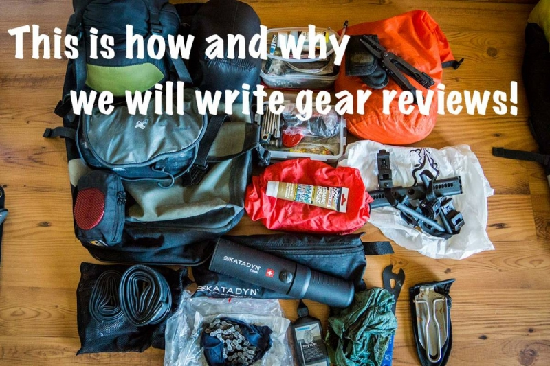 This is how and why we will write gear reviews!
