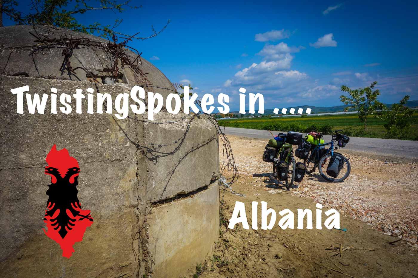 TwistingSpokes in Albania