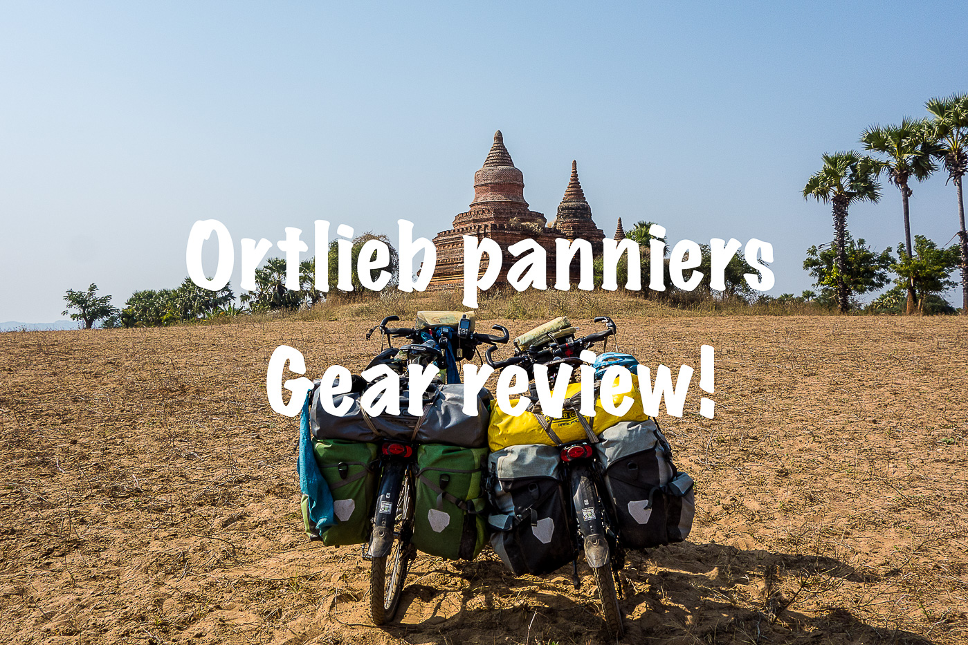Review: Ortlieb panniers (Rear and Front)